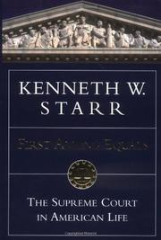 FIRST AMONG EQUALS by Kenneth W. Starr