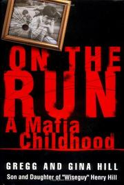 ON THE RUN by Gregg Hill