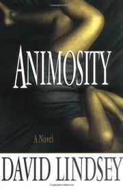 ANIMOSITY by David Lindsey