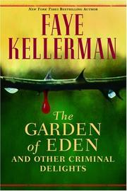 THE GARDEN OF EDEN by Faye Kellerman