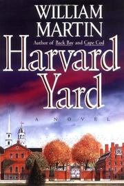 HARVARD YARD by William Martin