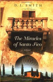 THE MIRACLES OF SANTO FICO by D.L. Smith