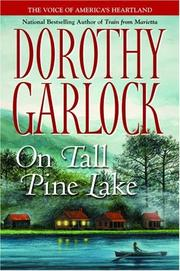 ON TALL PINE LAKE by Dorothy Garlock