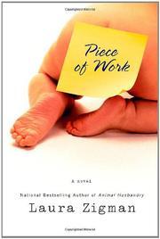 PIECE OF WORK by Laura Zigman