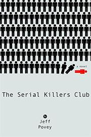 THE SERIAL KILLERS CLUB by Jeff Povey
