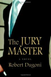 THE JURY MASTER by Robert Dugoni