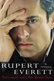 RUPERT EVERETT by Rupert Everett