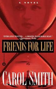 FRIENDS FOR LIFE by Carol Smith