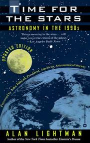TIME FOR THE STARS: Astronomy in the 1990s by Alan Lightman