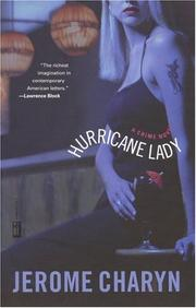 HURRICANE LADY by Jerome Charyn