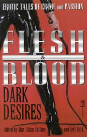FLESH & BLOOD: DARK DESIRES by Max Allan Collins