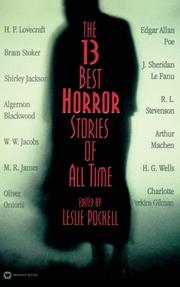 THE 13 BEST HORROR STORIES OF ALL TIME by Leslie Pockell