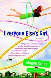 EVERYONE ELSE'S GIRL by Megan Crane