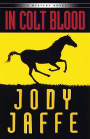 IN COLT BLOOD by Jody Jaffe