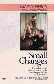 SMALL CHANGES by Marge Piercy