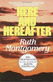 HERE AND HEREAFTER by Kath Montgomery