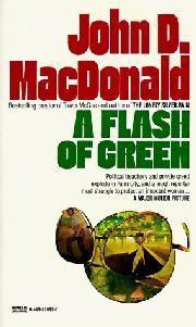 A FLASH OF GREEN by John D. MacDonald