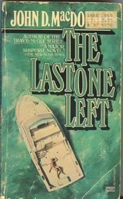 THE LAST ONE LEFT by John D. MacDonald