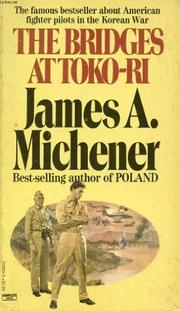 THE BRIDGES AT TOKO-RI by James A. Michener