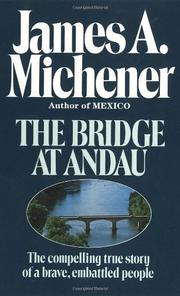 BRIDGE AT ANDAU by James A. Michener