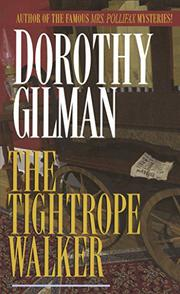 THE TIGHTROPE WALKER by Dorothy Gilman