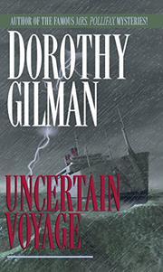 UNCERTAIN VOYAGE by Dorothy Gilman
