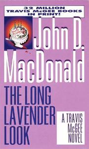 THE LONG LAVENDER LOOK by John D. MacDonald