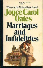 MARRIAGES AND INFIDELITIES by Joyce Carol Oates