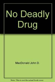 NO DEADLY DRUG by John D. MacDonald