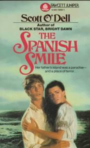 THE SPANISH SMILE by Scott O'Dell
