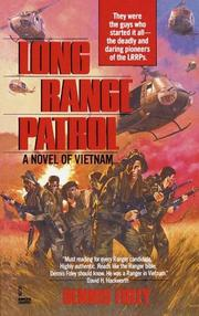 LONG RANGE PATROL by Dennis Foley