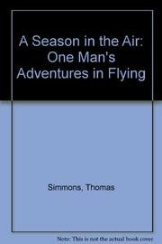 A SEASON IN THE AIR by Thomas Simmons