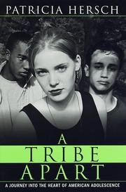 A TRIBE APART by Patricia Hersch