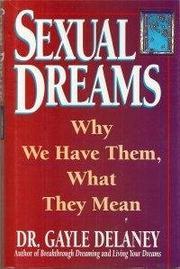 SEXUAL DREAMS by Gayle Delaney