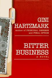 BITTER BUSINESS by Gini Hartzmark