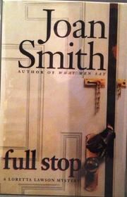 FULL STOP by Joan Smith