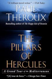 THE PILLARS OF HERCULES: A Grand Tour of the Mediterranean by Paul Theroux