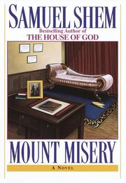 MOUNT MISERY by Samuel Shem