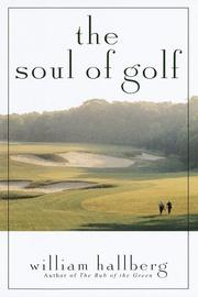 THE SOUL OF GOLF by William Hallberg
