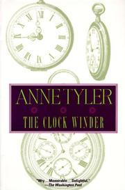 CLOCK WINDER by Anne Tyler