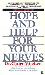 HOPE AND HELP FOR YOUR NERVES by Dr. Claire Weekes