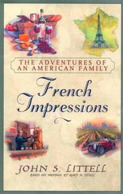 FRENCH IMPRESSIONS by John S. Littell