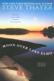MOON OVER LAKE ELMO by Steve Thayer