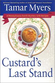 CUSTARD'S LAST STAND by Tamar Myers