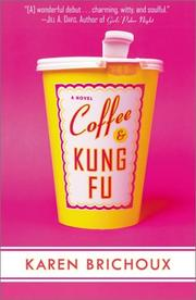COFFEE & KUNG FU by Karen Brichoux