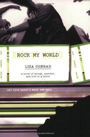 ROCK MY WORLD by Liza Conrad