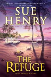 THE REFUGE by Sue Henry