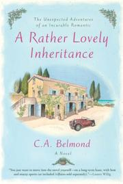 A RATHER LOVELY INHERITANCE by C.A. Belmond