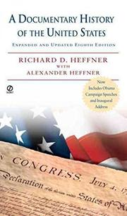 A DOCUMENTARY HISTORY OF THE UNITED STATES by Richard D. Heffner
