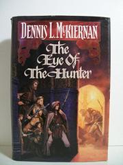 THE EYE OF THE HUNTER by Dennis L. McKiernan